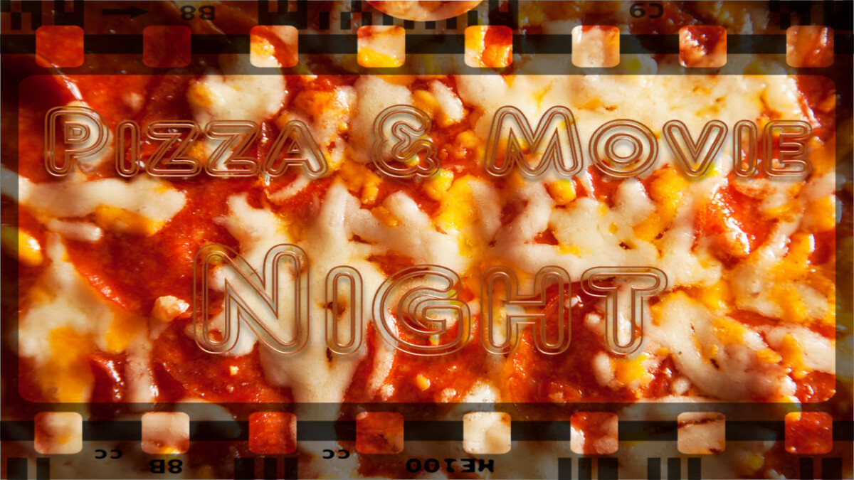 Youth Pizza and Movie