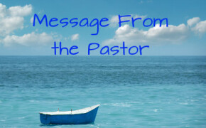 MESSAGE FROM PASTOR ROB